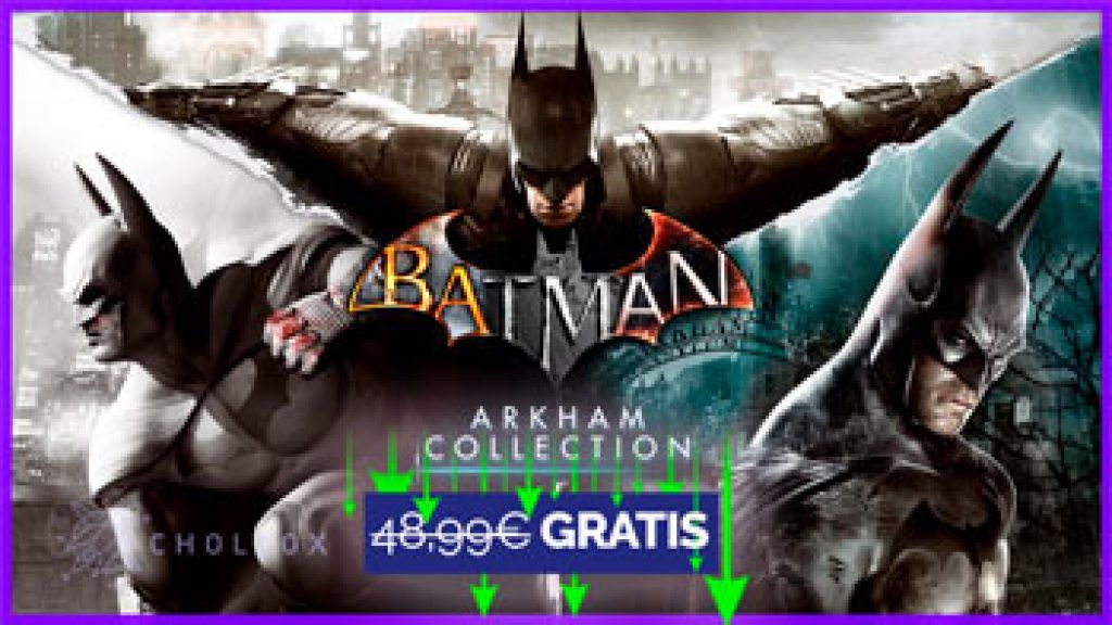 Batman Arkham Collection gratis en CHOLLOX